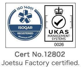 Joetsu Factory certified. Cert. No: 12802 ISO14001